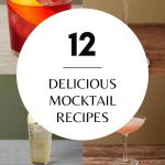 12 DELICIOUS MOCKTAIL Recipes