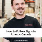 How to follow signs in Atlantic Canada - Alex