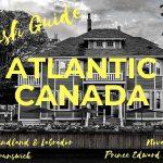 Lush Guide - Atlantic Canada