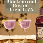Tanqueray Blackcurrant Royale French 75 - Pinterest