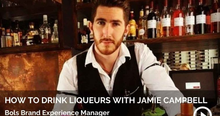 How to Drink Liqueurs with Jamie Campbell, Bols Brand Experience Manager