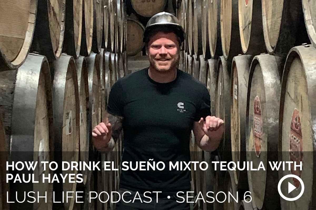 How to Drink El Sueño Mixto Tequila with Paul Hayes