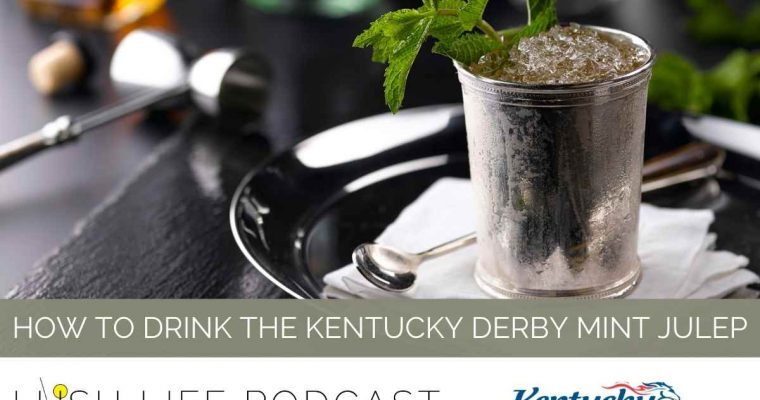 How to Drink the Kentucky Derby Mint Julep with Stacey Yates