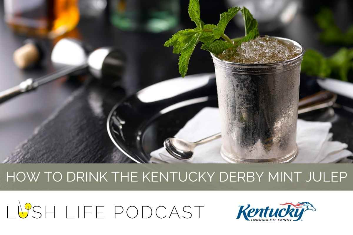 How to Drink the Kentucky Derby Mint Julep