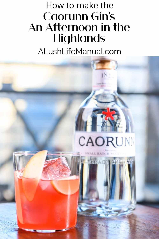 Caorunn Gin's An Afternoon in the Highlands - Pinterest