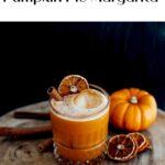 Código Tequila Pumpkin Pie Margarita - PInterest